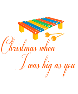 Chistmas When I Was Big As You - Australian Christmas Carol