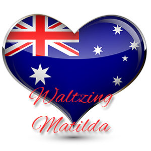 Waltzing Matilda - Australia's Anthem of the Heart