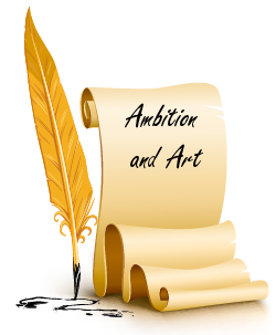 Ambition and Art